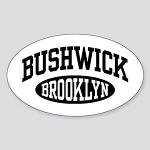 Bushwick Brooklyn Sticker (Oval)
